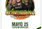 Gondwana en teatro metropolitan 2017
