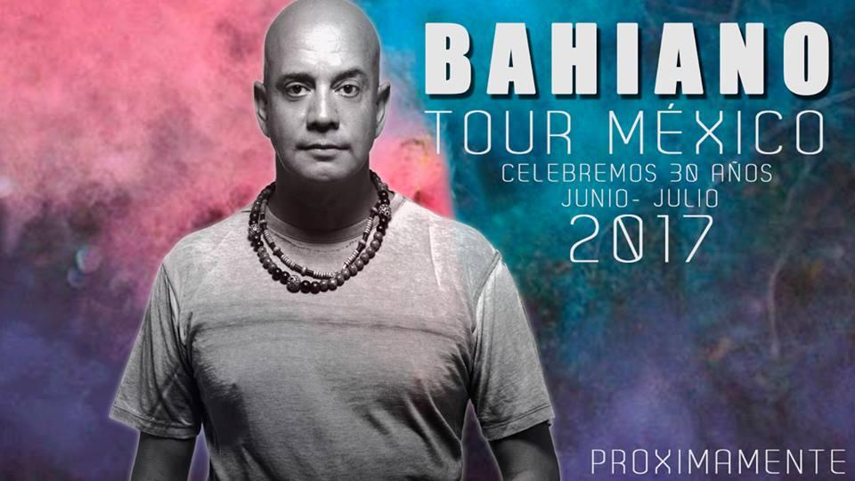 Bahiano tour mexico 2017