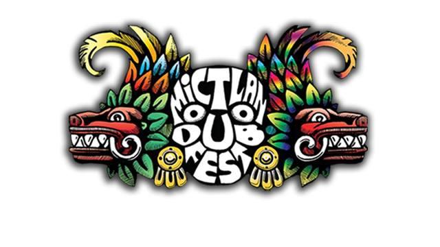 Mictlan Dub Fest 2017