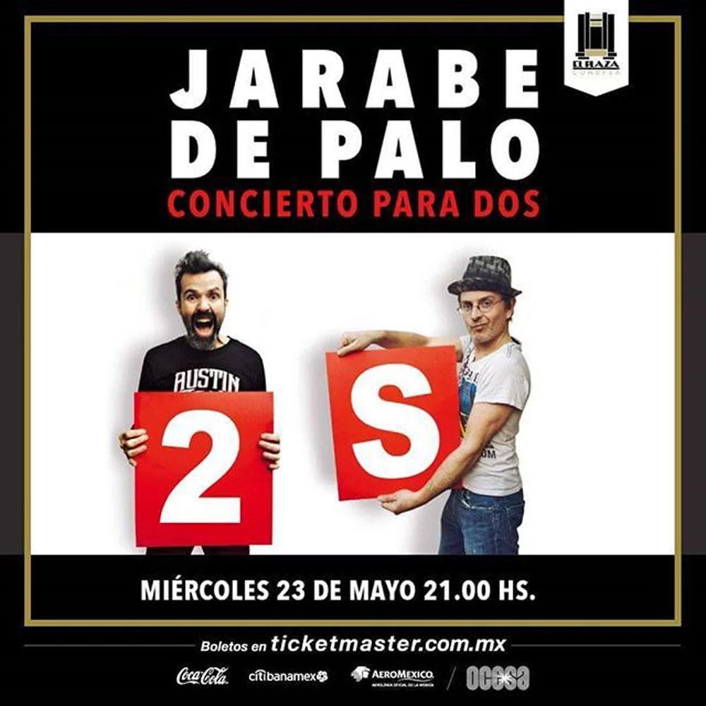 jarabe de palo plaza condesa 2018