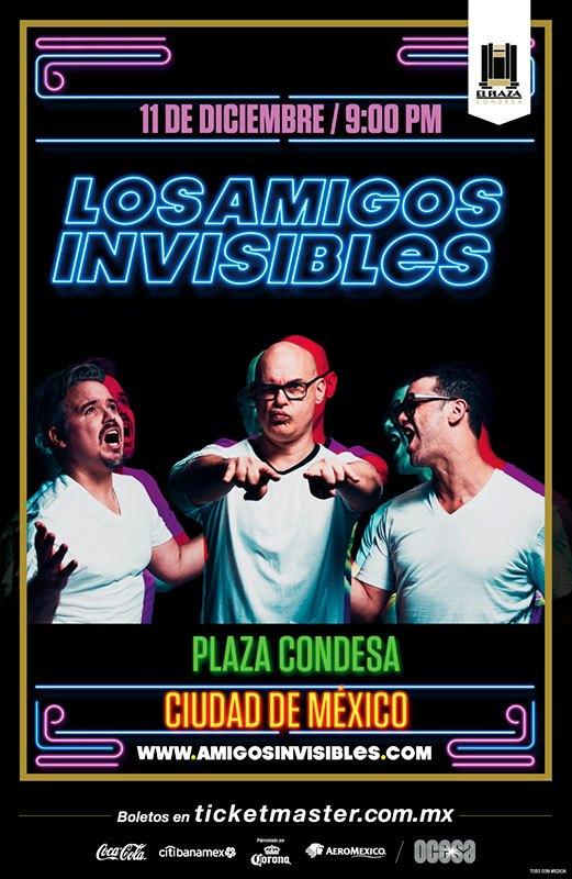 Los Amigos Invisibles en el Plaza Condesa