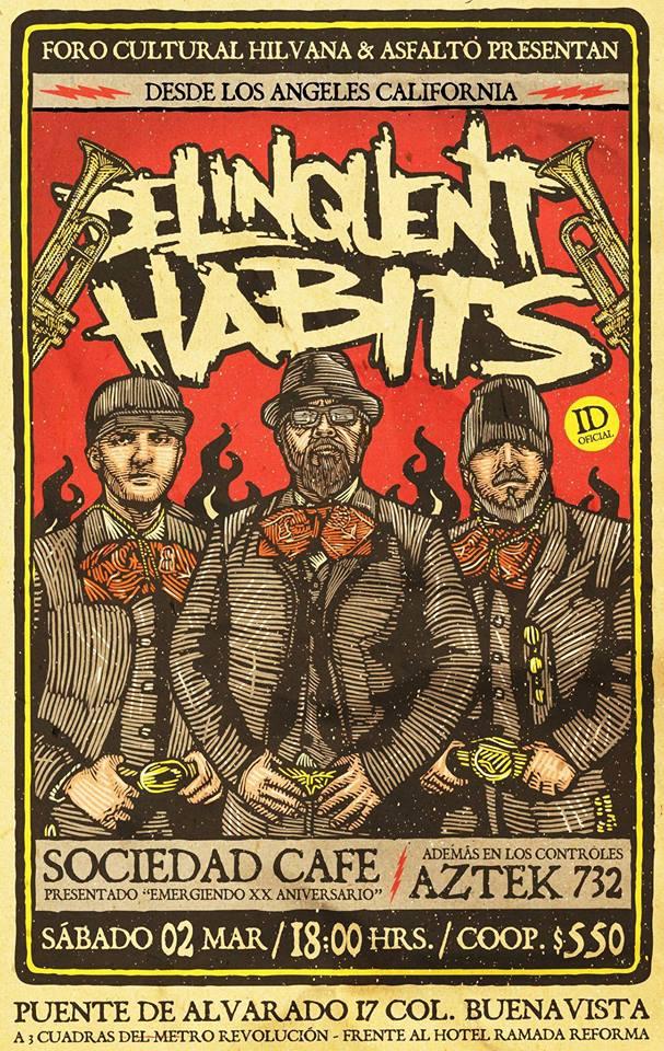 delinquent Habits regresan al Foro Hilvana